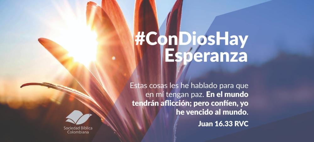 #ConDiosHayEsperanza