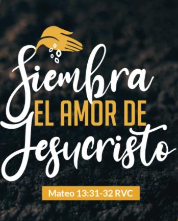 Siembra el amor de Jesucristo